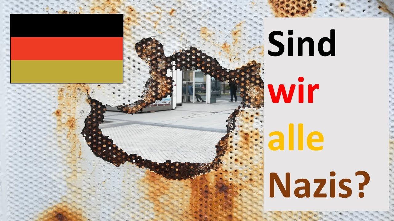 Sind wir alle Nazis?